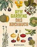 Kew Gardens: Das Kochbuch