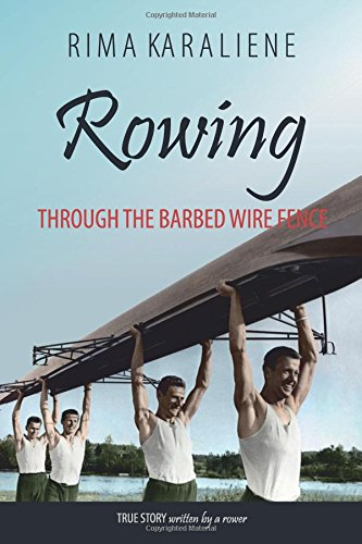 Rowing Through The Barbed Wire Fence