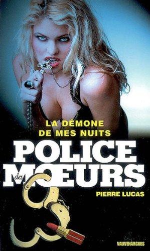 Police des moeurs n°193 La Démone de mes nuits (French Edition)