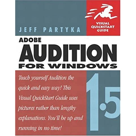Adobe Audition 1.5 for Windows 1st edition by Partyka, Jeff (2004) Paperback