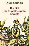 Histoire de la philosophie occulte