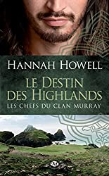 Le Destin des Highlands: Les Chefs du Clan Murray, T1