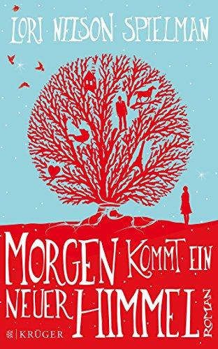 Buchcover: Morgen kommt ein neuer Himmel: Roman