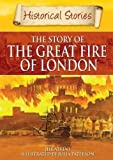 Great Fire of London (Historical Stories)