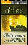 Gottes Verheißung göttlicher Versorgung