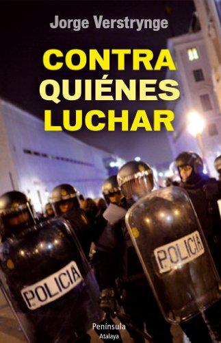 Descargar Libro Contra Quienes Luchar (ATALAYA) de Jorge Verstrynge Rojas