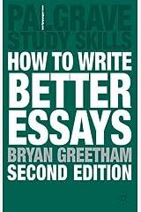 How to Write Better Essays (Palgrave Study Skills) Paperback