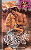 Quicksilver Passion (Lovegram)