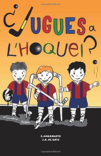 ¿Jugues a l´Hoquei ? por E Amorrortu Villar