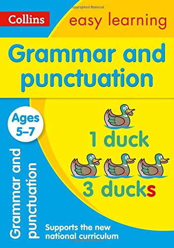 Grammar and Punctuation Ages 5-7: New Edition (Collins Easy Learning KS1)
