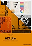 A5/06: HfG Ulm: Kurze Geschichte der Hochschule für Gestaltung/Concise History of the Ulm School Design