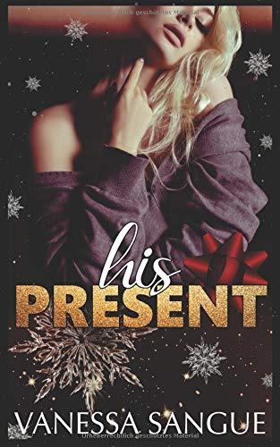 His Present -