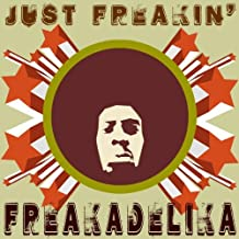 Just Freakin [Vinyl Maxi-Single]