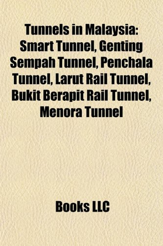 tunnels-in-malaysia-smart-tunnel-klcc-tunnel-genting-sempah-tunnel-penchala-tunnel-larut-rail-tunnel