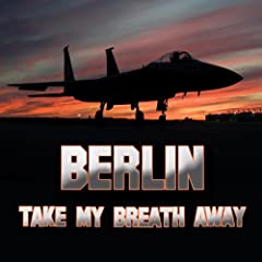 Idea Regalo - Take My Breath Away (as heard in Top Gun) (Re-Recorded / Remastered)