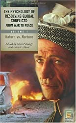 The Psychology of Resolving Global Conflicts: From War to Peace, Vol. 1: Nature vs. Nurture (2005-12-30)