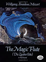 W.A. Mozart  The Magic Flute (Score) Opera (Dover Vocal Scores)