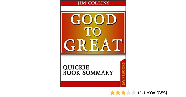 Good to great by jim collins quickie book summary ebook jim good to great by jim collins quickie book summary ebook jim collins dan brickman quickie book summary amazon kindle store fandeluxe Gallery