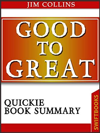 Good to great by jim collins quickie book summary ebook jim good to great by jim collins quickie book summary fandeluxe Gallery