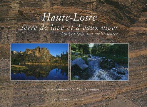 Haute-Loire : Terre de lave et d'eaux vives