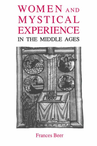 Women and Mystical Experience in the Middle Ages (0) (Library of Medieval Women)