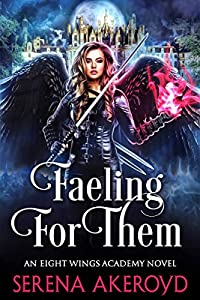Faeling For Them: A Witch/Fae Academy Romance (An Eight Wings Academy Novel Book 1) (English Edition)