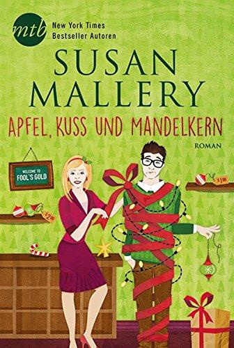 Preisvergleich Produktbild Apfel, Kuss und Mandelkern (Fool's Gold)