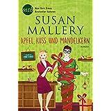 Apfel, Kuss und Mandelkern (Fool's Gold Reihe)