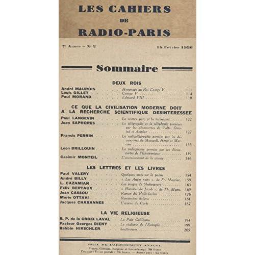 Les Cahiers de RADIO-PARIS N° de 1936-2 : Maurois, Morand, Paul Langevin, Francis Perrin, Valéry, André Billy … Conférences données dans l'auditorium de la Compagnie française de radiophonie.