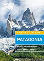 Moon Patagonia (Fifth Edition): Including the Falkland Islands (Moon Handbooks)