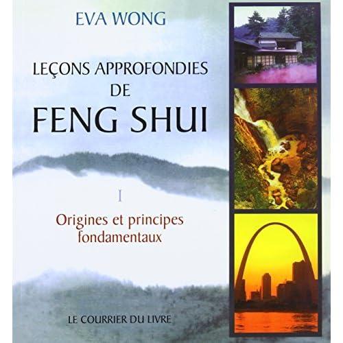 LE?ONS APPROFONDIES DE FENG SHUI 2E ?D. by EVA WONG (January 19,2000)