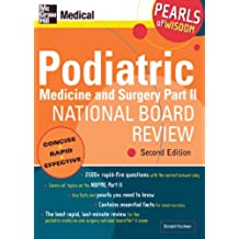 Podiatric Medicine and Surgery Part II National Board Review: Pearls of Wisdom,  Second Edition (English Edition)