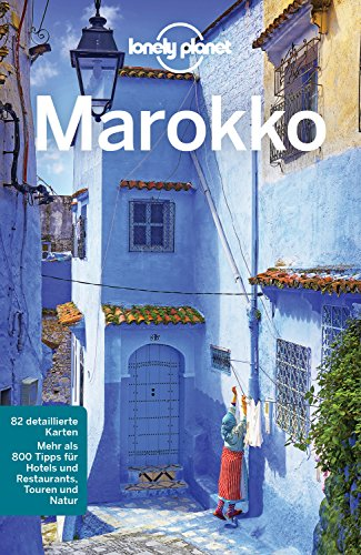 Lonely Planet Reiseführer Marokko: mit Downloads aller Karten (Lonely Planet Reiseführer E-Book)
