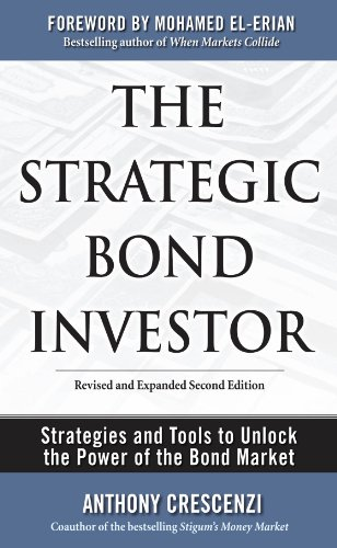 The Strategic Bond Investor: Strategies and Tools to Unlock the Power of the Bond Market (English Edition) -