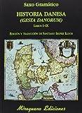 Historia Danesa (Libros de los Malos tiempos)