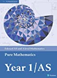 Edexcel AS and A level Mathematics Pure Mathematics Year 1/AS Textbook + e-book (A le...