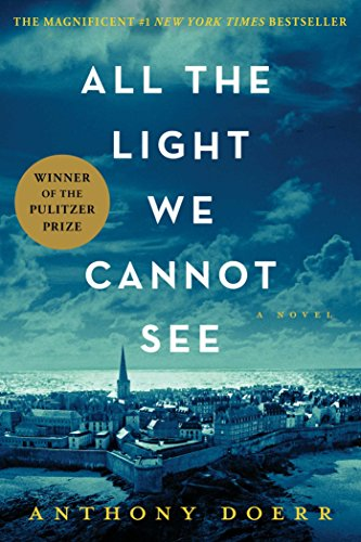 all-the-light-we-cannot-see-a-novel-english-edition