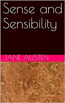 Sense and Sensibility by [Austen, Jane]