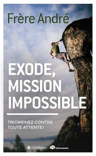 Exode, Mission Impossible. Triomphez Contre Toute Attente!
