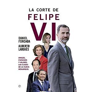 La corte de Felipe VI (Actualidad)