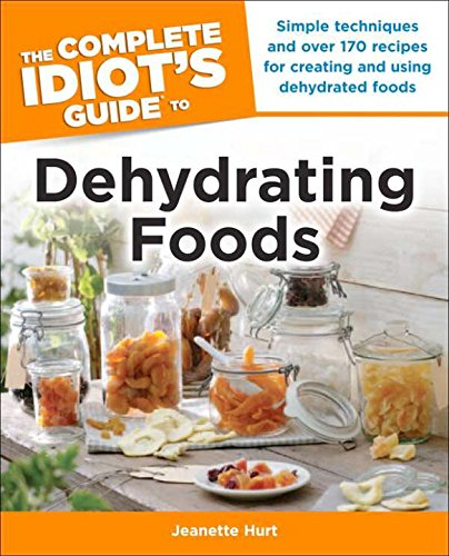 the-complete-idiots-guide-to-dehydrating-foods-complete-idiots-guides-lifestyle-paperback