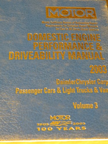 Domestic Engine Performance and Driveability Manual 2001-2003 (Motor Domestic Engine Performance and Driveability Manual Vol 3 Daimlerchrylser Corp) por Dick Laimbeer