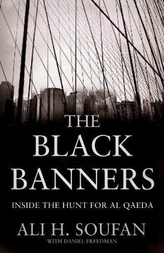 The Black Banners: Inside the Hunt for Al Qaeda (English Edition) por Ali Soufan