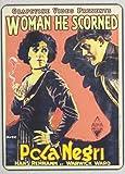 The Woman He Scorned by Pola Negri