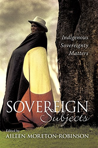Sovereign Subjects: Indigenous sovereignty matters (Cultural Studies) - Pacific Pod