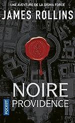 Noire providence - Une aventure de la Sigma Force de James ROLLINS