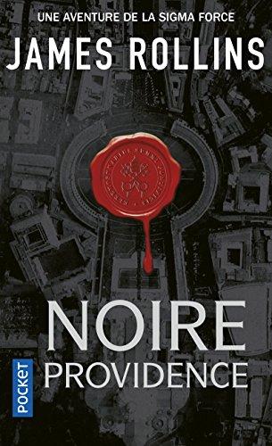 Noire providence - Une aventure de la Sigma Force d'occasion  Livré partout en Belgique