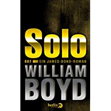 Solo: Ein James-Bond-Roman (German Edition)