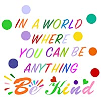 Easma Inspirational Quotes Wall Decals in A World Where You Can Be Anything Be Kind Wall Quotes,Classroom Door Vinyl Wall Decals