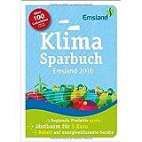 Klimasparbuch Emsland 2016: Klima schützen & Geld sparen